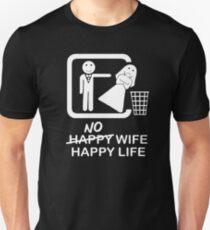 No Wife, Happy Life Unisex T-Shirt
