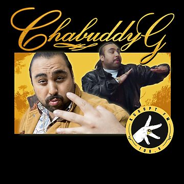 Chabuddy G Kurupt FM by JDempzz