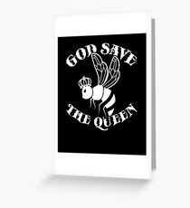 God Save The Queen Bee T-Shirt - Funny Bee Keeper Crown Tee Greeting Card