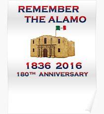 Remember the Alamo 180th 1836 2016 Correct 1836 Flag Poster