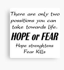 Hope or Fear Canvas Print