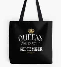 Queens Are Born In September Birthday Gift T Shirt Tote Bag