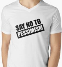 Say No To Pessimism (Black Print) T-Shirt