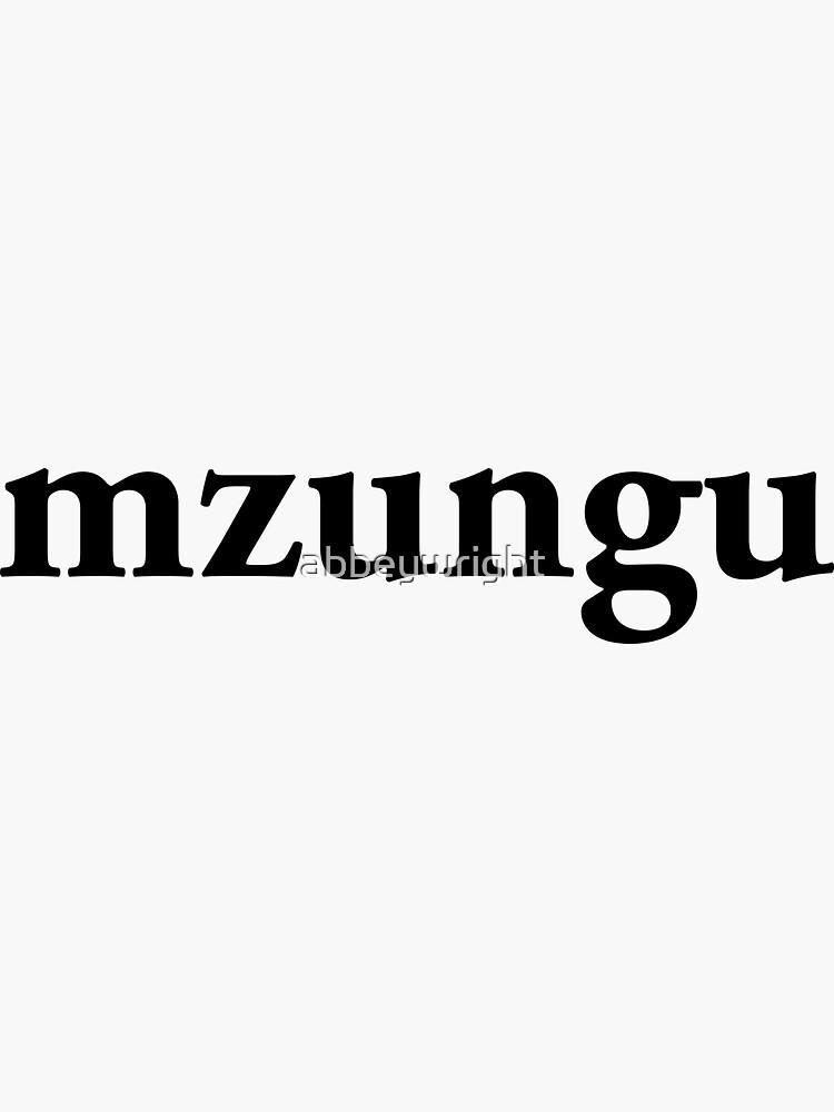 Mzungu by abbeywright