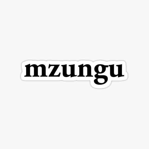 Mzungu Sticker