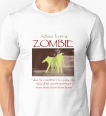 Advice from a Zombie T-Shirt