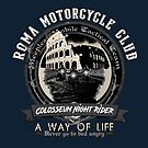 Roma Motorcycle Club by romansart