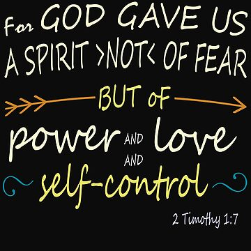 2 Timothy 1 : 7 Bible verse by Roland1980