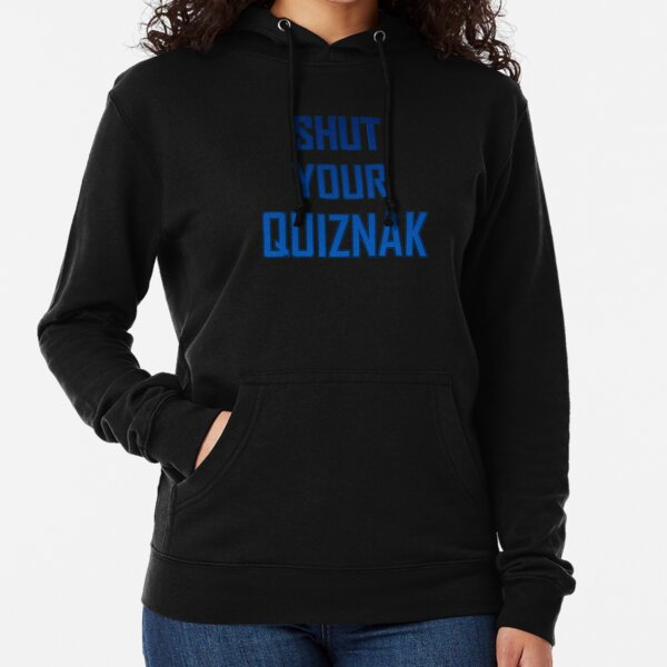 Shut your quiznak! Lightweight Hoodie