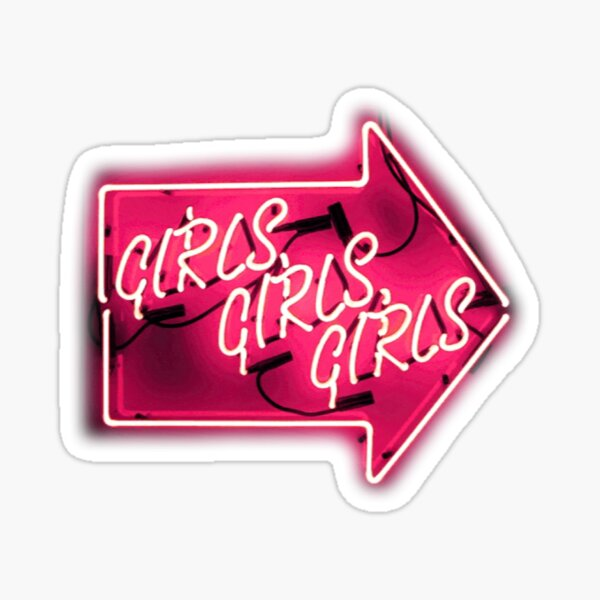 Girls Girls Girls Neon Sign Sticker
