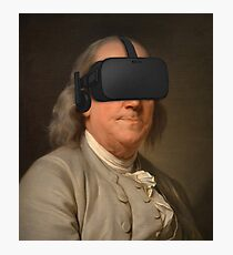 Benjamin Franklin VR Photographic Print