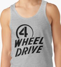 4 Wheel Drive! Tank Top