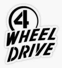 4 Wheel Drive! Transparent Sticker