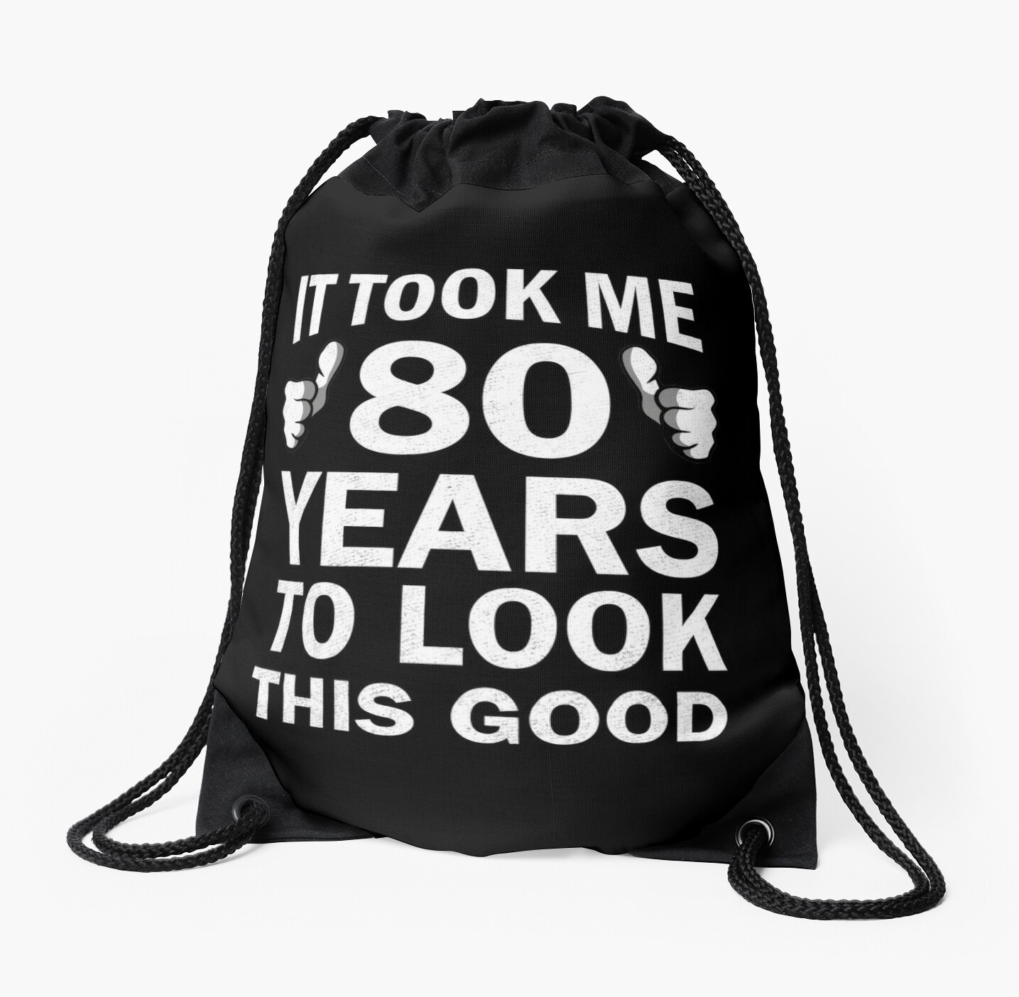 Funny 80th Birthday It Took Me 80 Years To Look This Good by SpecialtyGifts