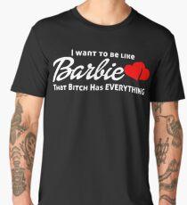 I WANT TO BE LIKE BARBIE Men's Premium T-Shirt