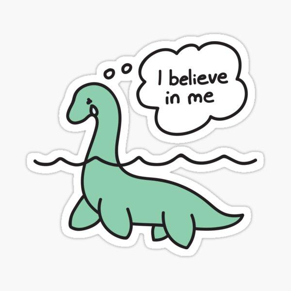 Nessie Believes in Nessie Sticker