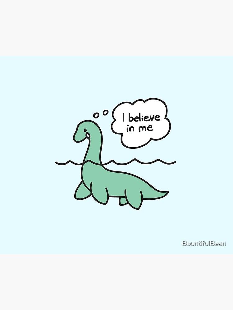 Nessie Believes in Nessie by BountifulBean