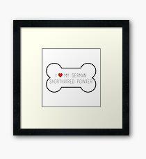 i love my german shorthaired pointer Framed Print