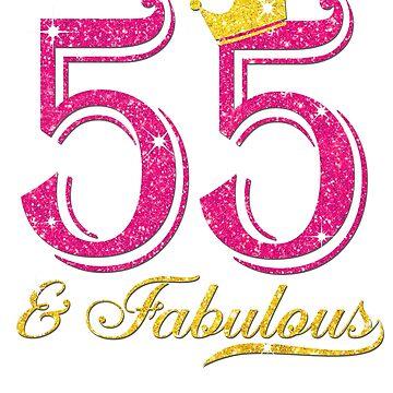 55th Birthday Women Fabulous Queen Shirt by JenniferMC882