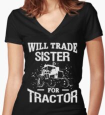 Will trade sister for tractor t-shirts Women's Fitted V-Neck T-Shirt