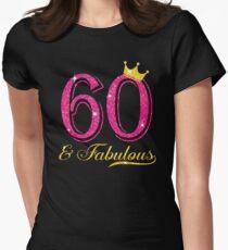 60th Birthday Women Fabulous Queen Shirt Women's Fitted T-Shirt