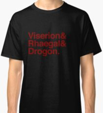 Danaerys' Dragons: Viserion & Rhaegal & Drogon Classic T-Shirt