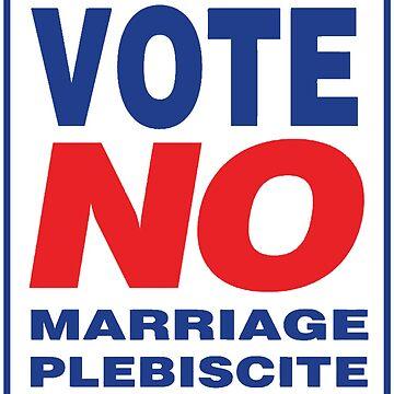 Vote NO to Marriage Plebiscite by antifeminismau
