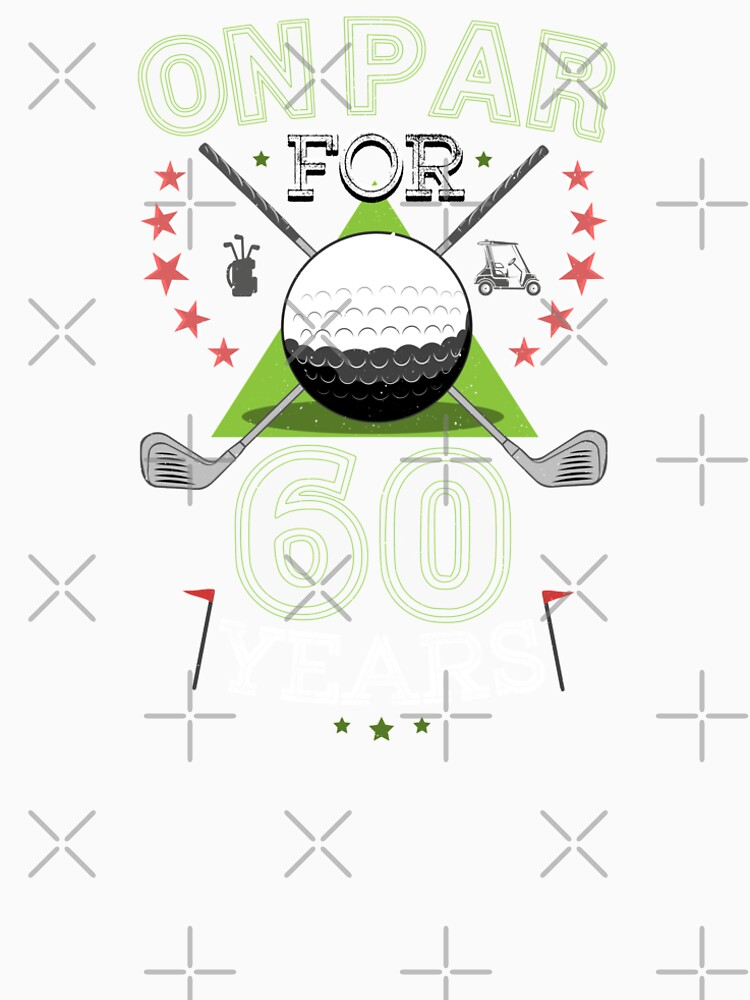 Funny 60th Birthday Golfer T Shirt On Par For 60 Years Golf Womens