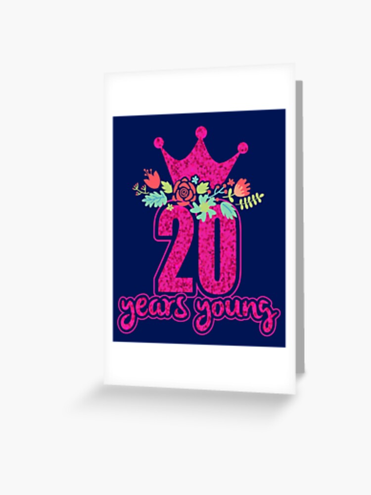 20 Years Old Birthday Shirt For Women Greeting Card