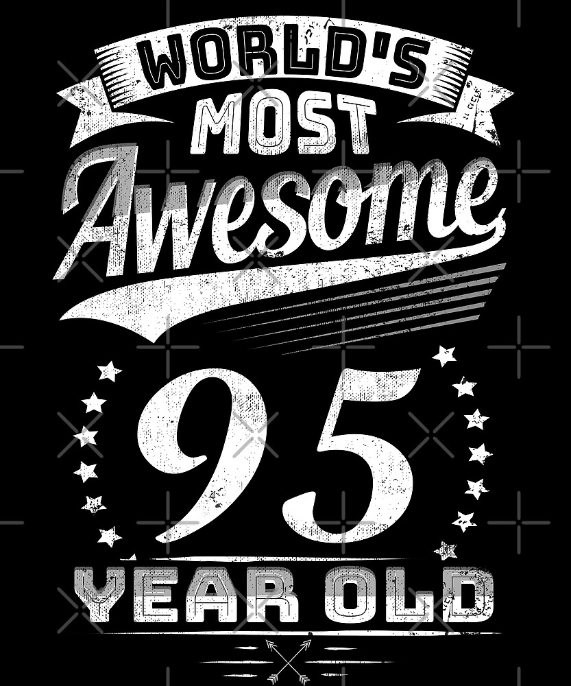 Awesome 95 Year Old Birthday Funny Vintage 95th Gift by SpecialtyGifts