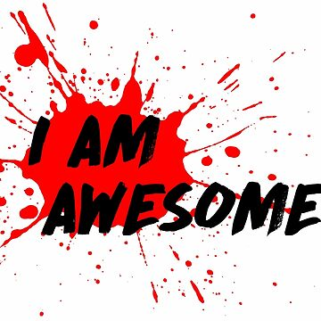 I am Awesome! - Light T-Shirt Version by MenegaSabidussi