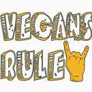 Vegans rule - Vegan T-shirts by tillhunter