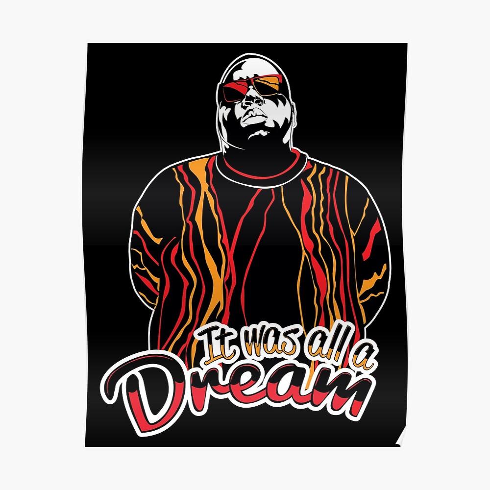 The Notorious BIG - Es war alles ein Traum Poster