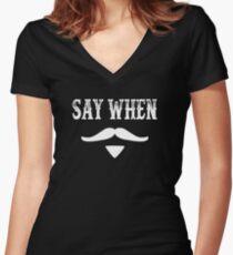 Tombstone-Zitat - Sagen Sie wann Tailliertes T-Shirt mit V-Ausschnitt