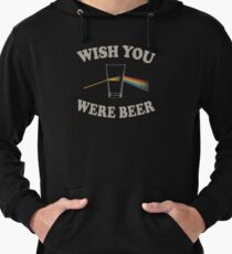 Wish you were beer Lightweight Hoodie