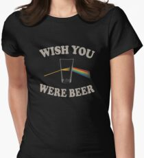 Wish you were beer Women's Fitted T-Shirt