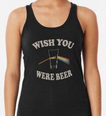 Ich wünschte, du wärst Bier? Tanktop für Frauen