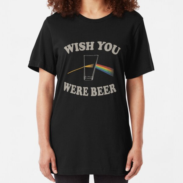 Wish you were beer Slim Fit T-Shirt