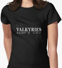 Valkyries don't Cry Womens Fitted T-Shirt