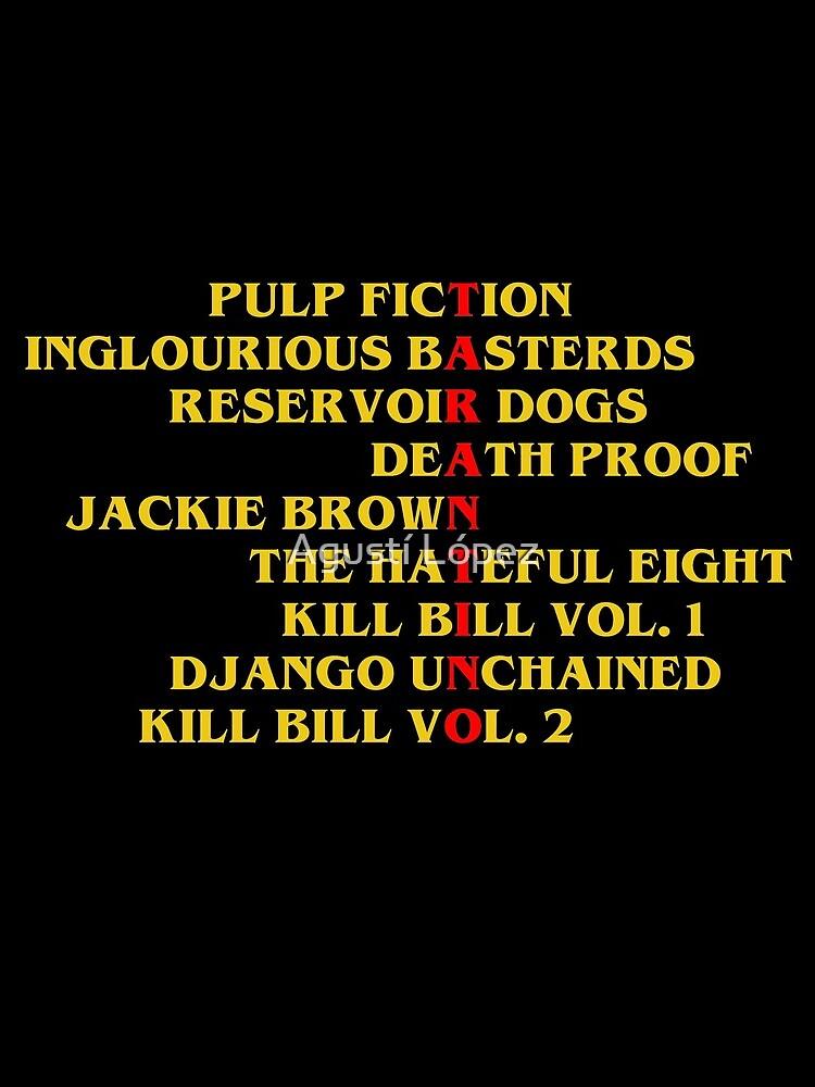 Quentin Tarantino films by AgustiLopez