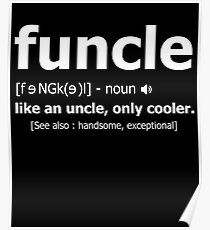 Funcle Definition T-Shirt Poster