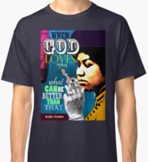 Aretha Franklin Inspirational Quote Classic T-Shirt