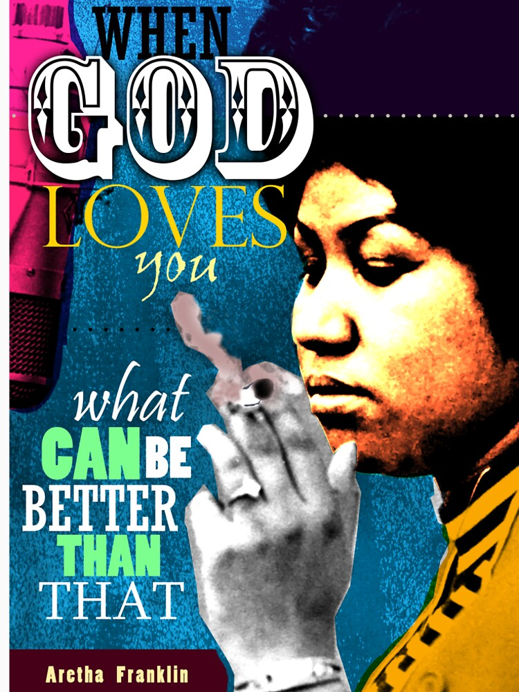 Aretha Franklin Inspirational Quote by pahleeloola