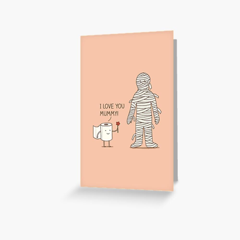 I love mummy! Greeting Card