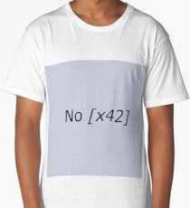 no x 42 Long T-Shirt