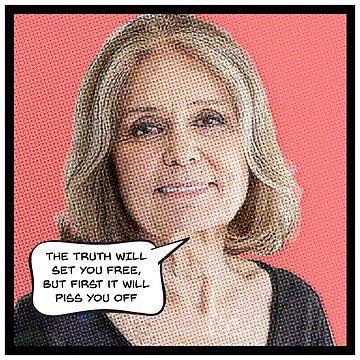 Gloria Steinem Feminist Quote by starkle