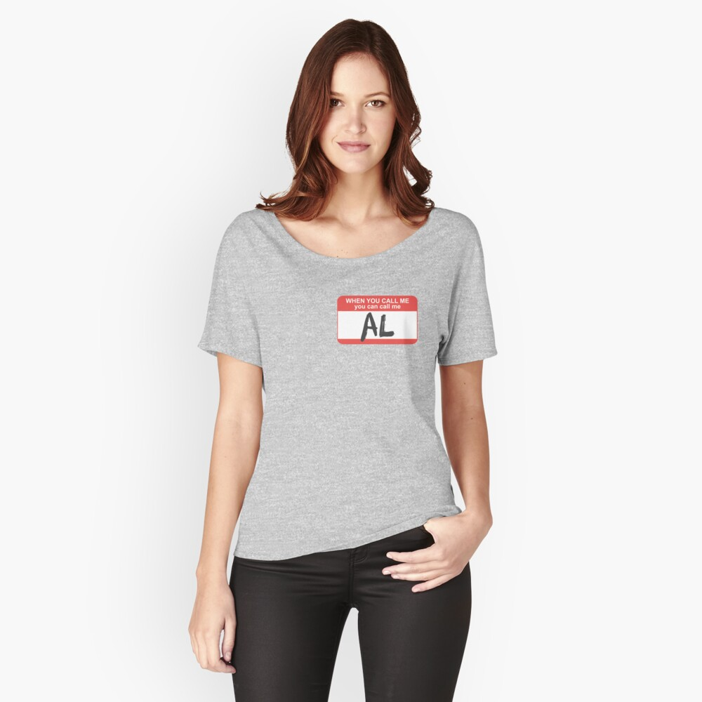 You Can Call Me Al Women's Relaxed Fit T-Shirt Front