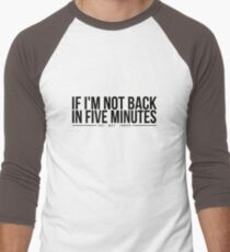 Ace Ventura: Pet Detective - If I'm Not Back In Five Minutes, Just Wait Longer T-Shirt