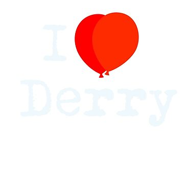 I love Derry by cisnenegro