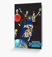 The Doctor's Excellent Adventure Greeting Card